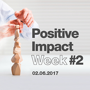 Positive Impact Week #2: A more than positive assessment